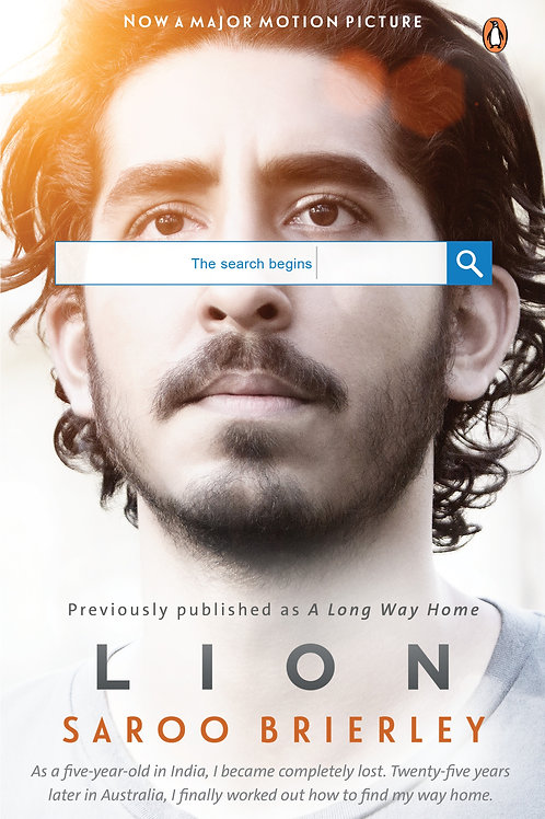 Lion: A Long Way Home by Saroo Brierley