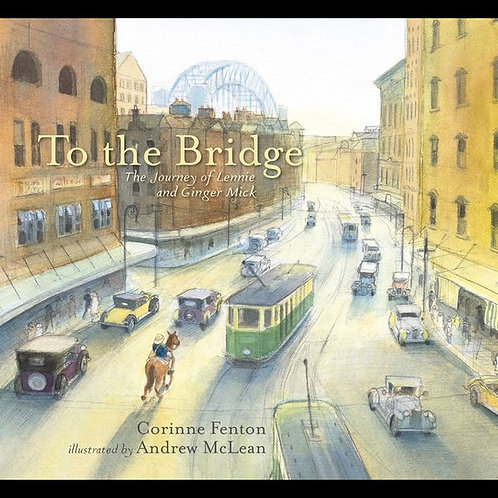 To the Bridge by Corinne Fenton