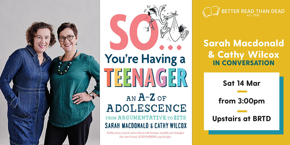 Sarah Macdonald and Cathy Wilcox - So You're Having a Teenager