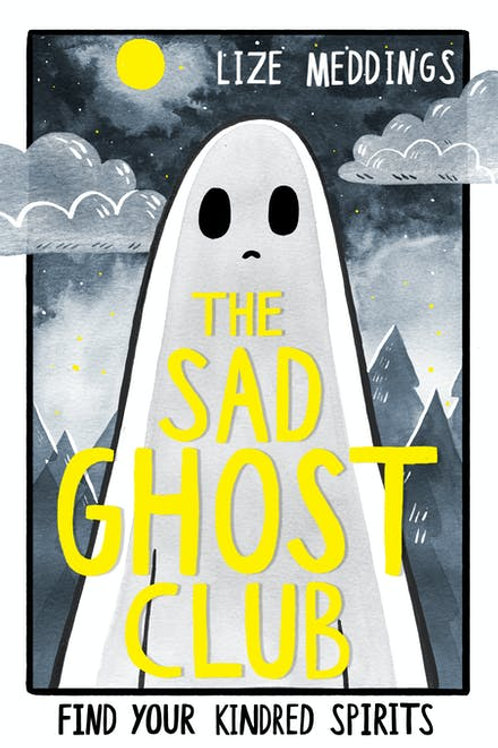 Sad Ghost Club #1 by Lize Meddings