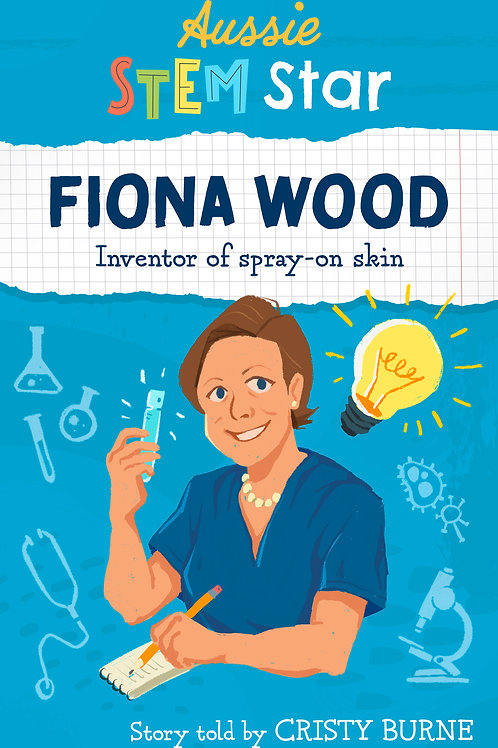Aussie STEM Stars: Fiona Wood Cristy Burne