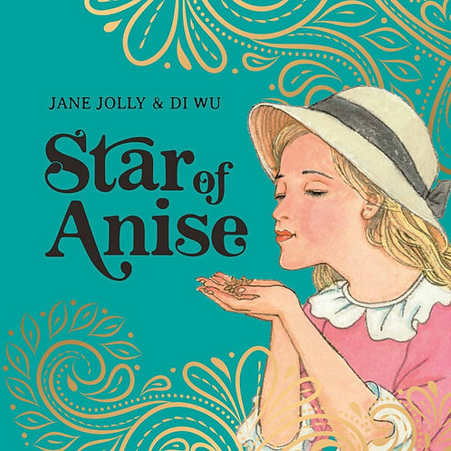 Star of Anise by Jane Jolley