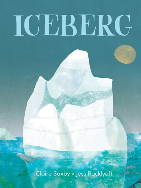 Iceberg by Claire Saxby