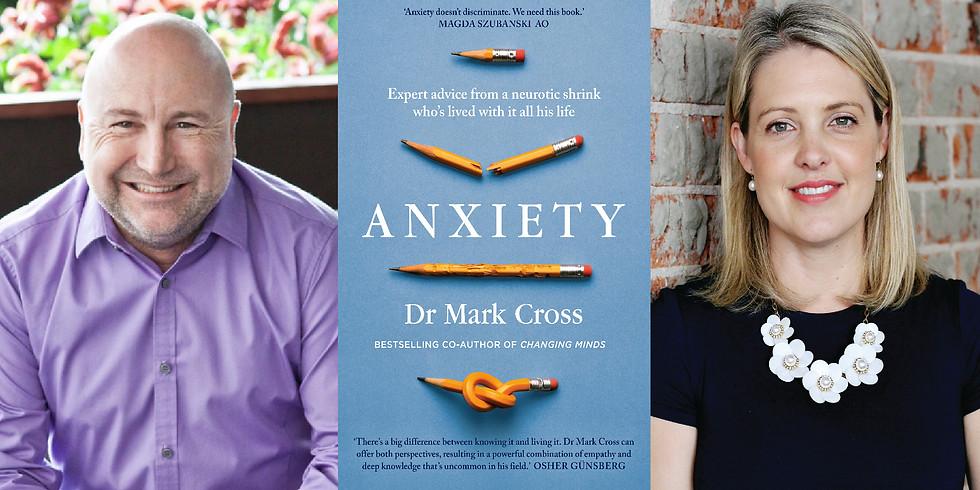 Dr Mark Cross - Anxiety