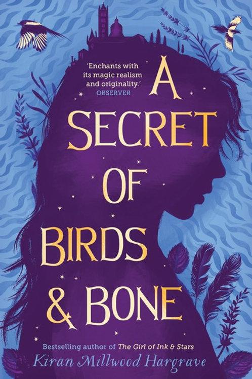A Secret of Birds & Bone by Kiran Millwood Hargrave