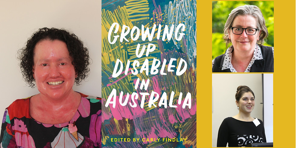 Carly Findlay OAM - Growing Up Disabled in Australia