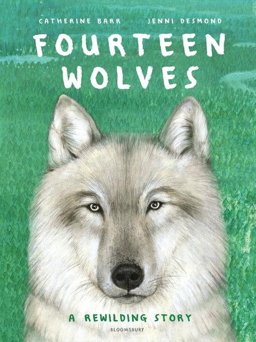 Fourteen Wolves by Catherine Barr & Jenni Desmond