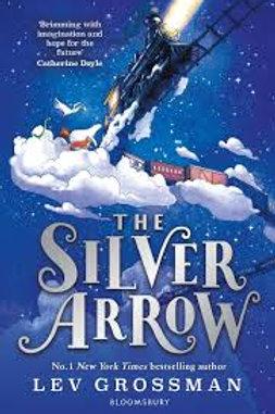 The Silver Arrow by Lev Grossman
