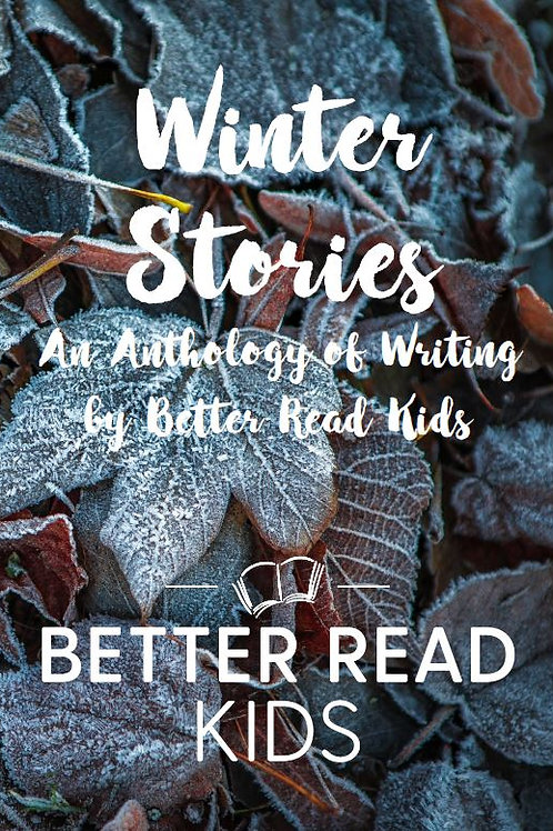 Winter: An Anthology by Better Read Kids