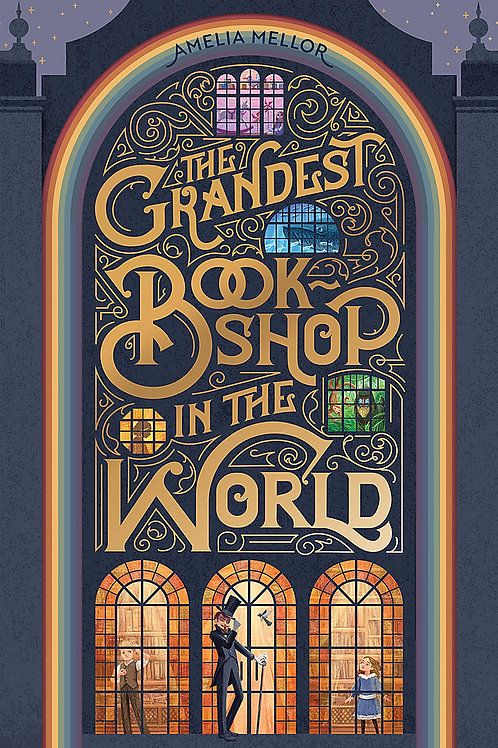 The Grandest Bookshop in the World Amelia Mellor