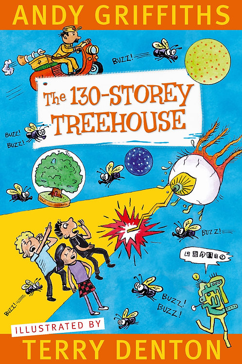 The 130-Storey Treehouse by Andy Griffiths and Terry Denton