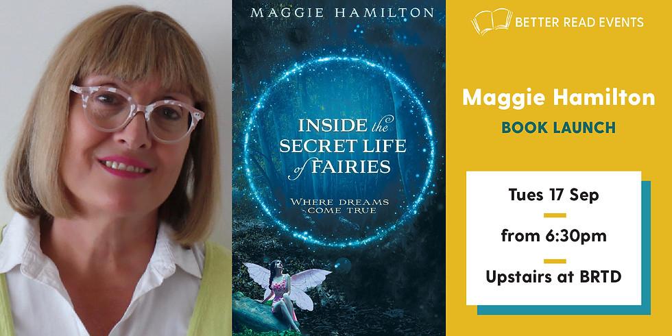 Maggie Hamilton - Inside the Secret Life of Fairies
