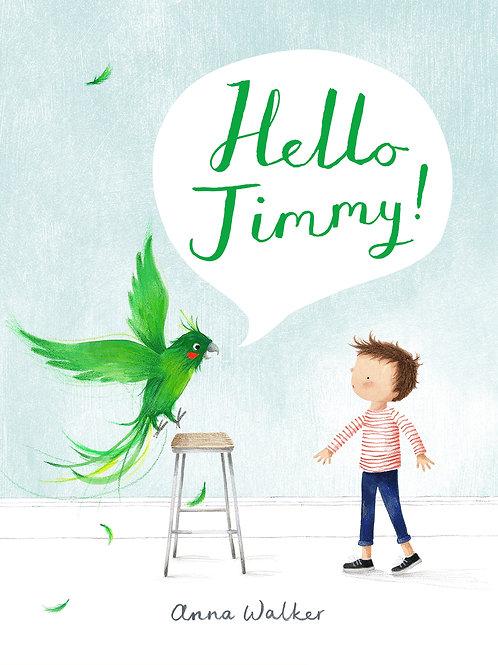 Hello Jimmy by Anne Walker