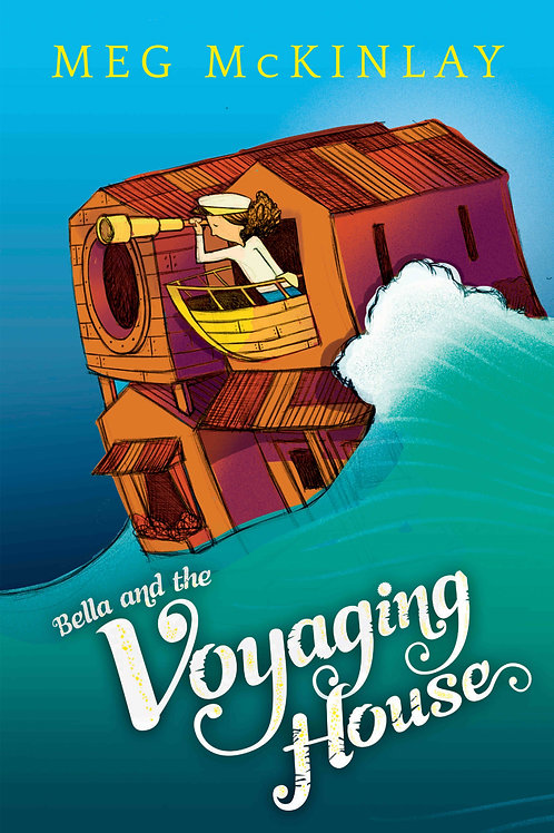 Bella and the Voyaging House by Meg McKinlay