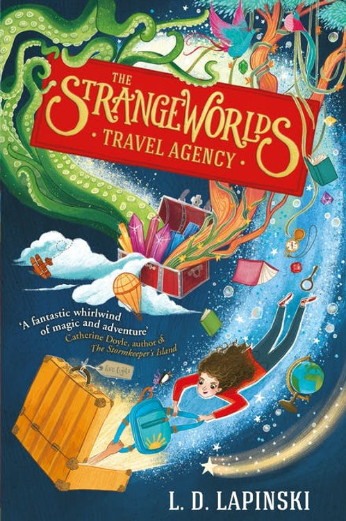 The Strangeworlds Travel Agency by L. D. Lapinski
