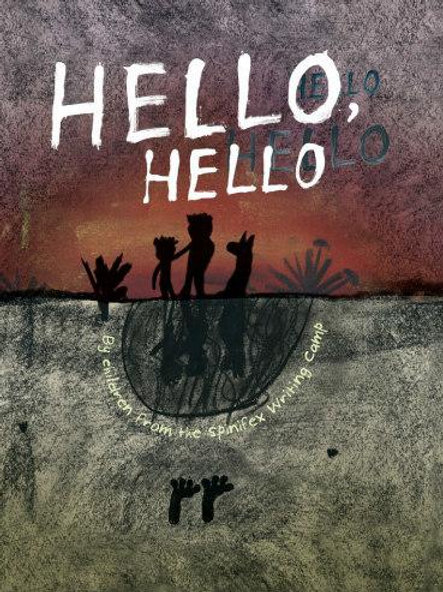 Hello, Hello by Children from the Spinifex Writing Camp