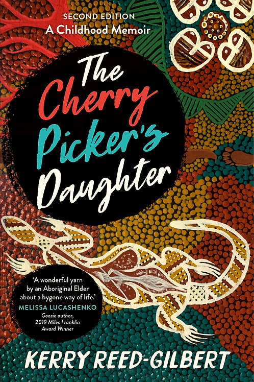 The Cherry Picker's Daughter by Kerry Reed-Gilbert