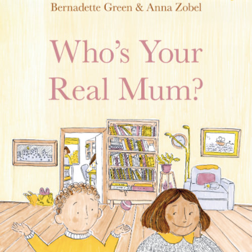 Who's Your Real Mum? Bernadette Green