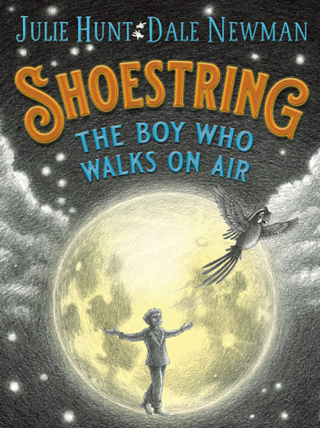 Shoestring by Julie Hunt and Dave Newman