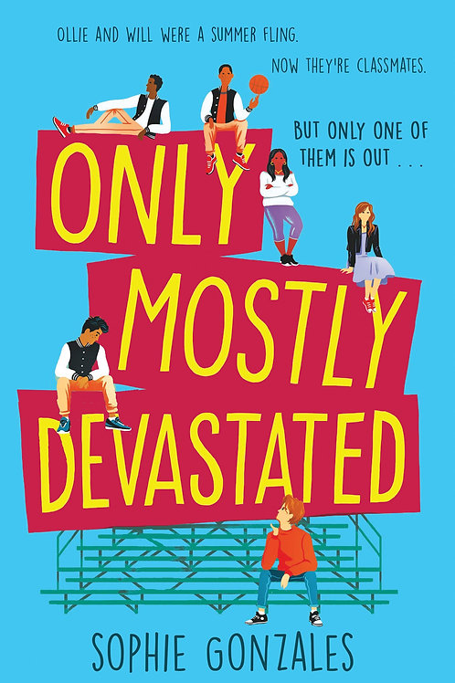 Only Mostly Devastated by Sophie Gonzales
