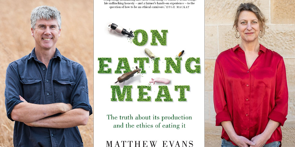 On Eating Meat - Matthew Evans in conversation with Laura Dalrymple (1)