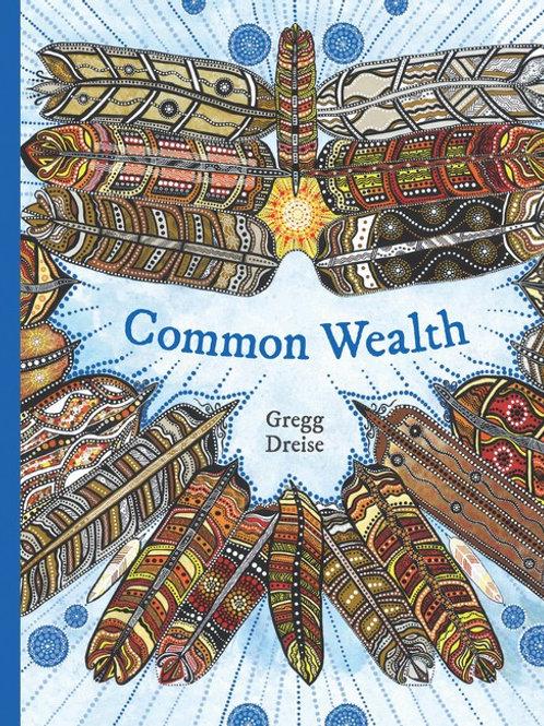 Common Wealth by Gregg Dreise
