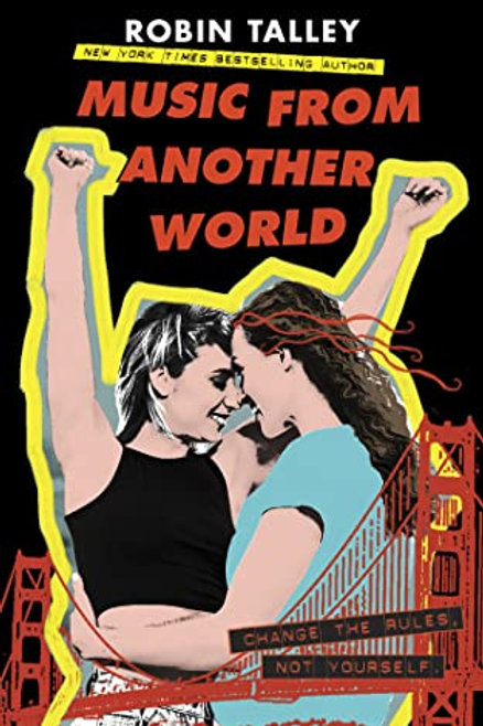 Music from Another World by Robin Talley