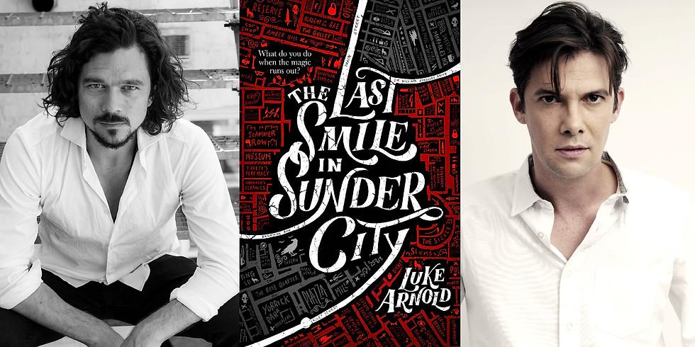 Luke Arnold - The Last Smile in Sunder City