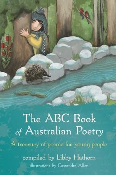 The ABC Book of Australian Poetry Libby Hathorn
