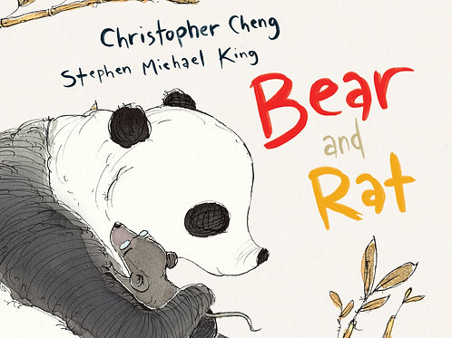 Bear and Rat by Christopher Cheng and Stephen Michael King