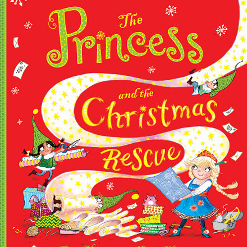 The Princess and the Christmas Rescue by Caryl Hart and Sarah Warburton