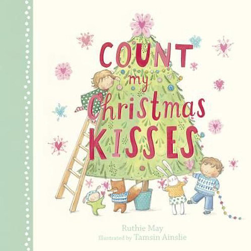 Count My Christmas Kisses by Ruthie May