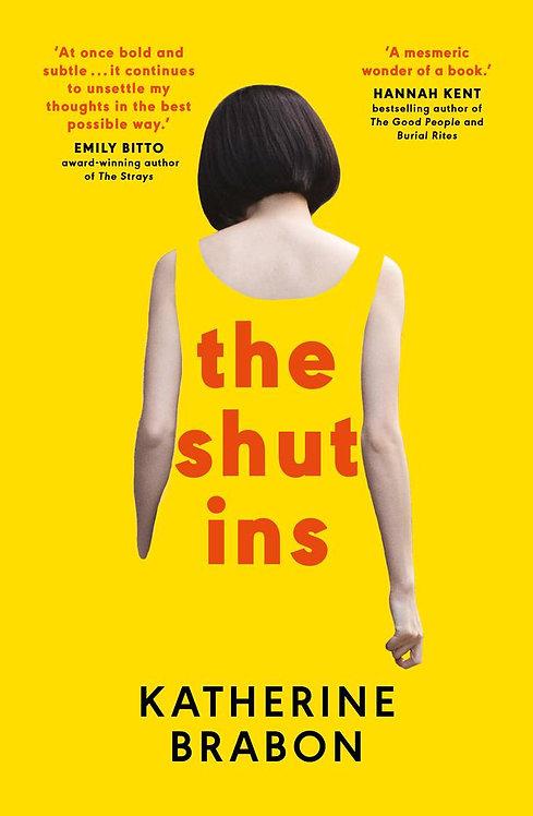 The Shut Ins by Katherine Brabon