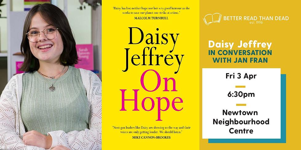POSTPONED Daisy Jeffrey - On Hope