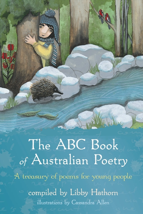 The ABC Book of Australian Poetry compiled by Libby Hathorn
