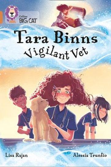Tara Binns: Vigilant Vet by Lisa Rajan