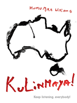 Kulinmaya! Keep Listening, Everybody! by Mumu Mike Williams