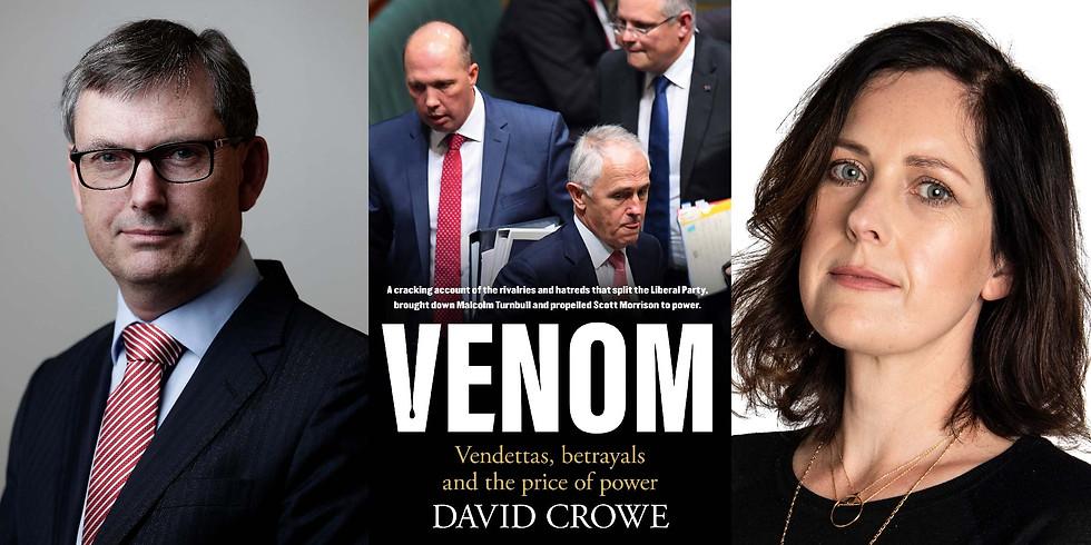 Venom - David Crowe in conversation with Jacqueline Maley