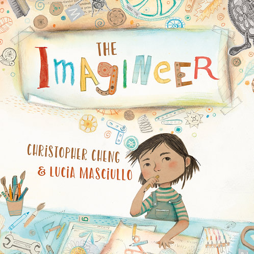The Imagineer by Christopher Cheng and Lucia Masciullo