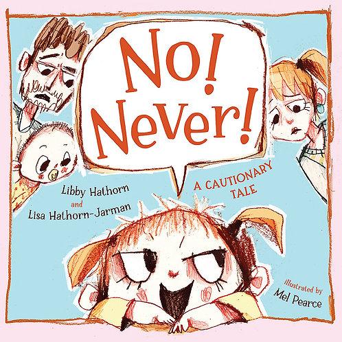 No! Never! Libby Hathorn and Lisa Hathorn-Jarman