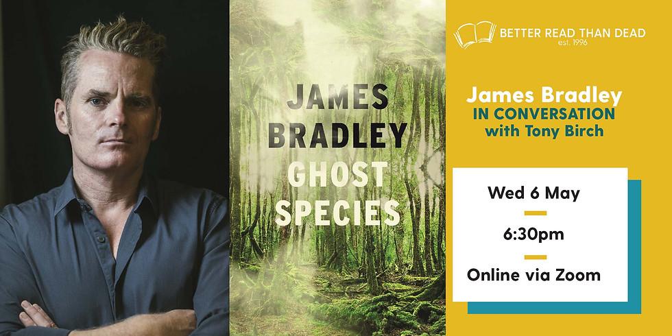James Bradley - Ghost Species - online launch