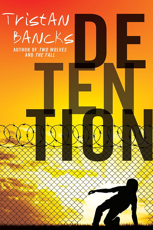 Detention by Tristan Bancks