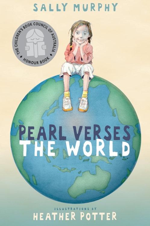 Pearl Verses the World Sally Murphy