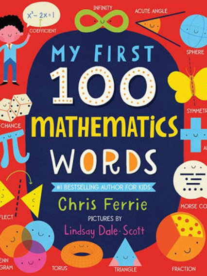 My First 100 Mathematics Words by Chris Ferrie