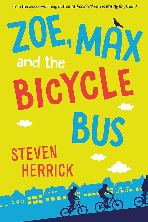 Zoe, Max and the Bicycle Bus Steven Herrick