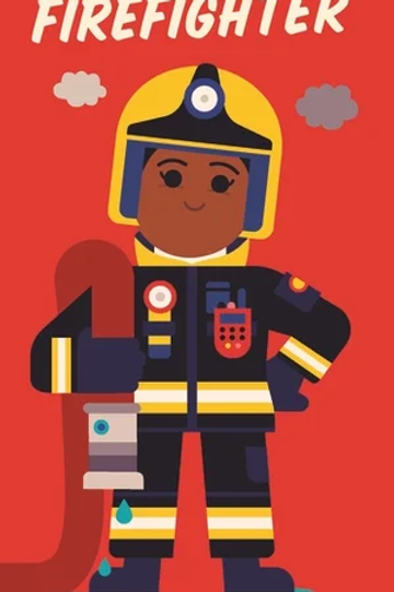 I Can Be A Firefighter by Spencer Wilson