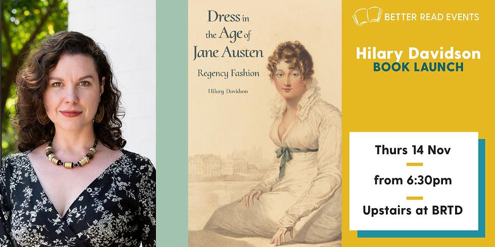 Hilary Davidson - Dress in the Age of Jane Austen