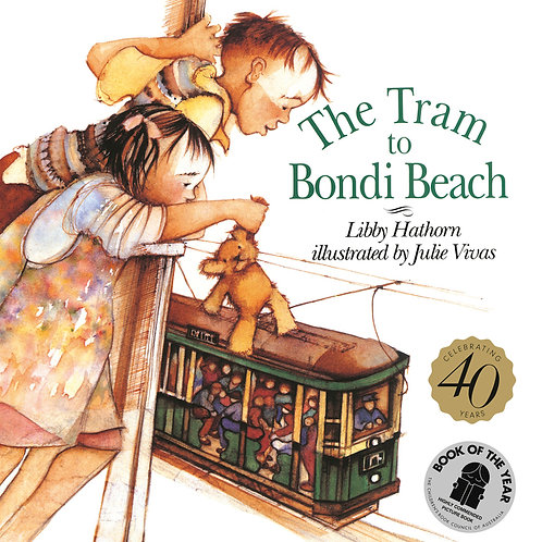 The Tram to Bondi Beach Libby Hathorn