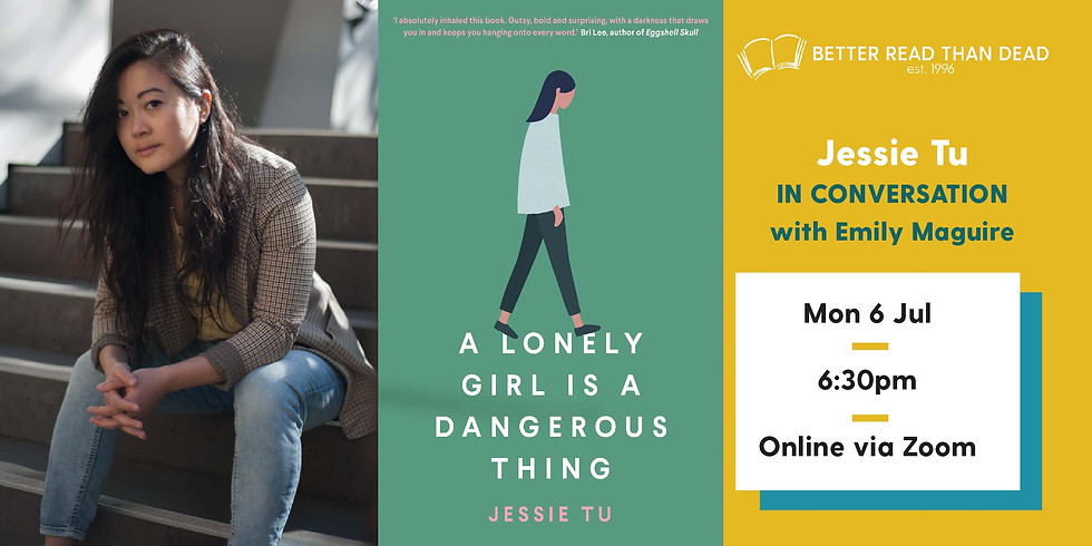 Jessie Tu - A Lonely Girl is a Dangerous Thing