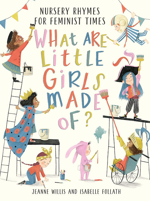 What Are Little Girls Made of? by Jeanne Willis